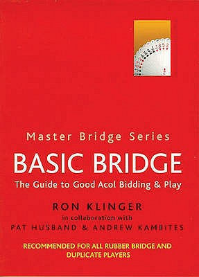 Basic Bridge By Klinger, Ron/ Husband, Pat (CON)/ Kambites, Andrew (CON)